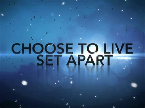choose to live set apart church motion graphics
