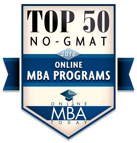 No Pay Mba Review by Top 50 No Gmat Mba Programs 2018 Mba Today