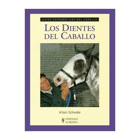 libro gua total de los libro guia f los dientes del caballo equivan tienda hipica