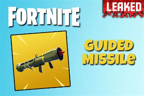 fortnite guided missile fortnite guided missile weapon leaked epic new op
