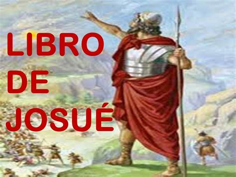 imagenes biblicas josue estudio b 237 blico a josu 201 book of joshua historia