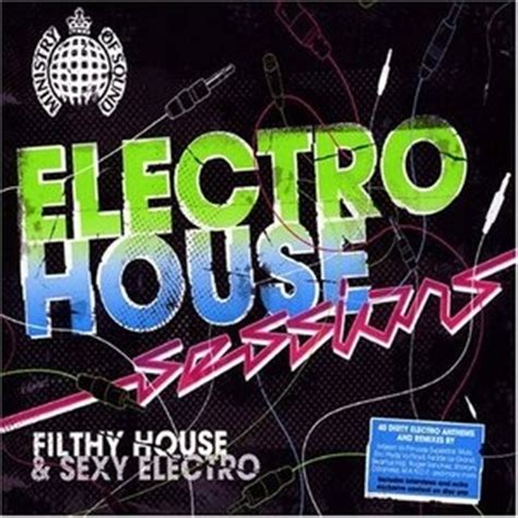 house music album covers ministry of sound electro house sessions by various artists bluebeat com play free