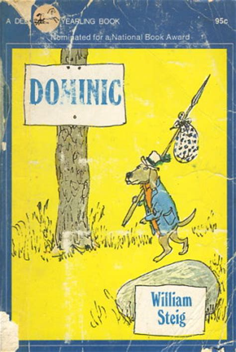 dominic a hollow novel books dominic by william steig fictiondb