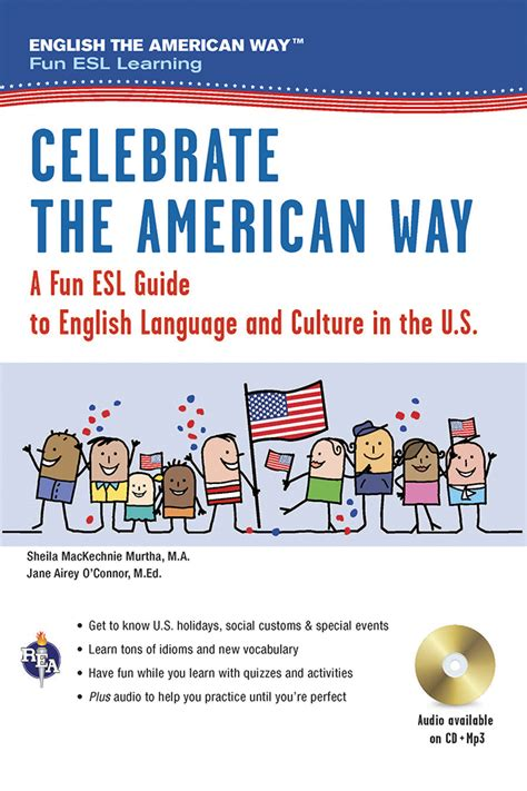 celebrate the american way a esl guide to