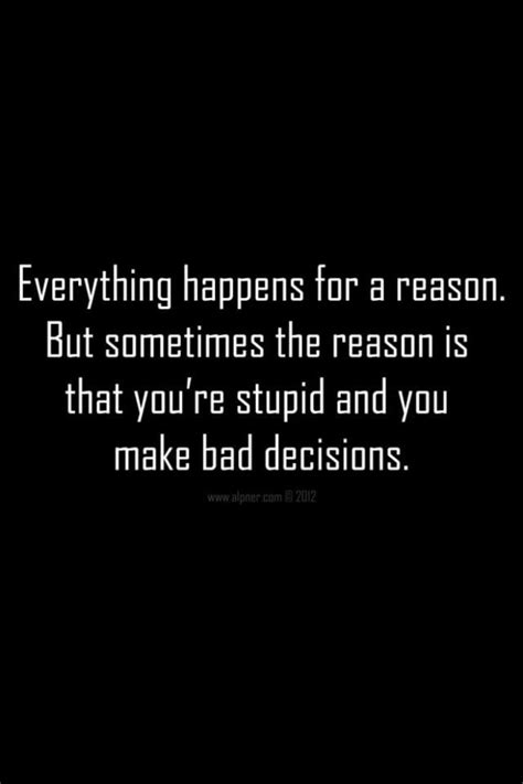 Quotes About Poor Decisions