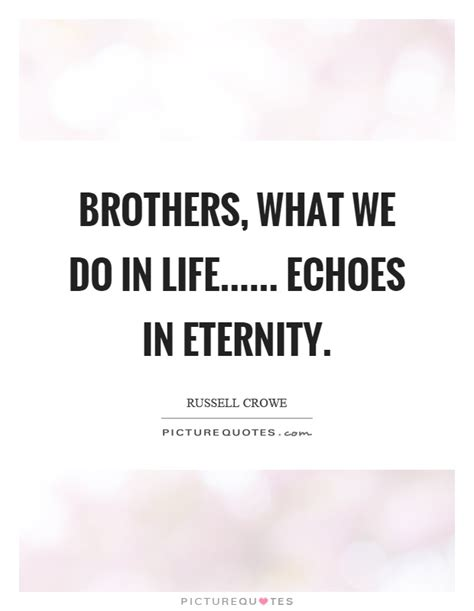 what we do in life echoes in eternity tattoo brothers what we do in echoes in eternity