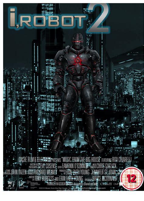 film robot 2 wikipedia i robot 2 movie poster by lalbiel on deviantart