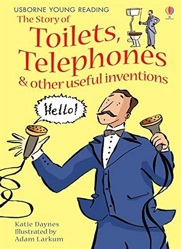libro the story of inventions the story of toilets telephones and other useful inventions gift edition young reading