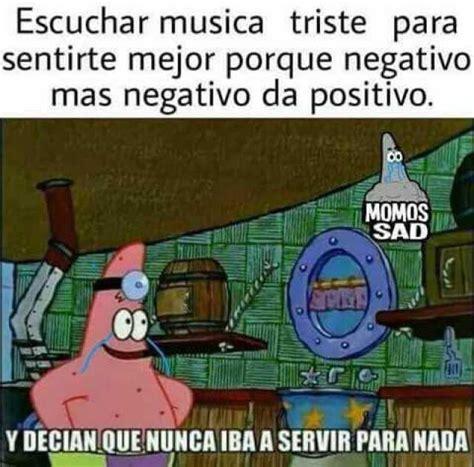 Musica Meme - dopl3r com memes escuchar musica triste para sentirte