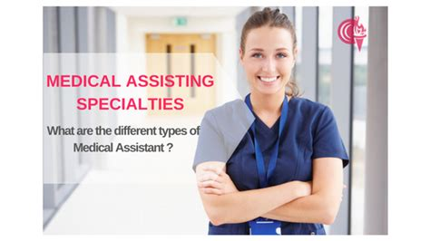 types of medical assistant medical assisting specialties
