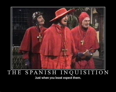 Spanish Inquisition Meme - image 34332 monty python know your meme