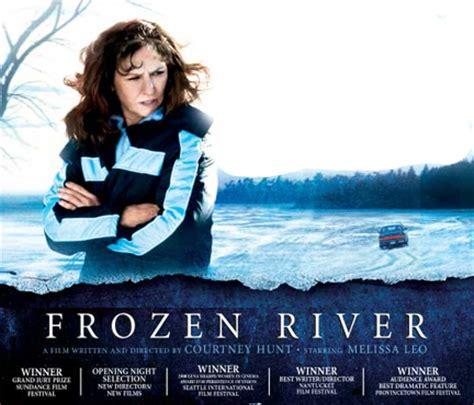 film frozen river 2008 woodstock film festival 2008 july newsletter part 2
