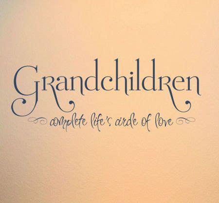 printable quotes about grandchildren best 25 grandkids quotes ideas on pinterest