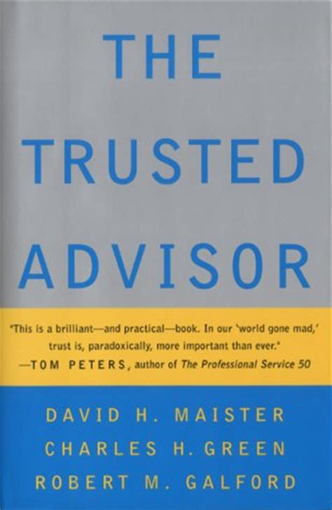 trusted books the trusted advisor by david h maister reviews