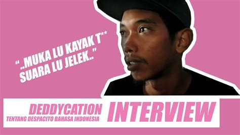 despacito bahasa indonesia interview deddycation orang kung yang mencover