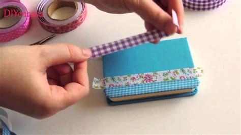 libreta para asignacion por hijo diy como decorar tu libreta con fabric tapes notebook