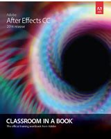 adobe after effects cc classroom in a book 2018 release books adobe creative cloud books ebooks and from