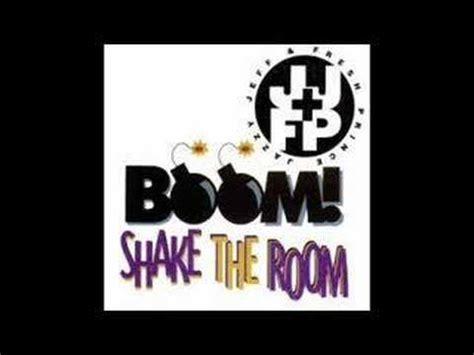 boom shake the room lyrics dj jazz jeff the fresh prince boom shake the room remix lyrics