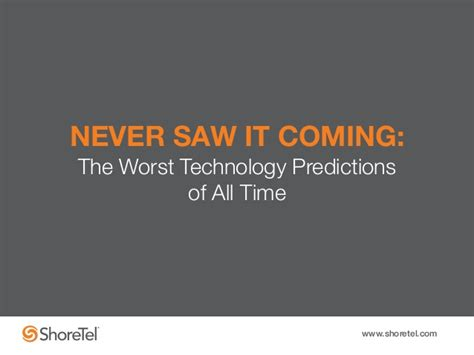 never saw it coming 1409141411 never saw it coming the worst technology predictions of all time