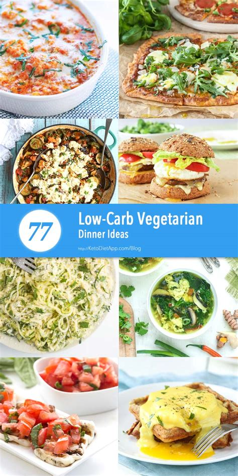 low carb vegetarian dishes 77 low carb vegetarian dinner ideas the ketodiet