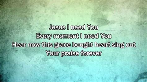 printable lyrics to i need you to survive jesus i need you hillsong worship 2015 new worship song