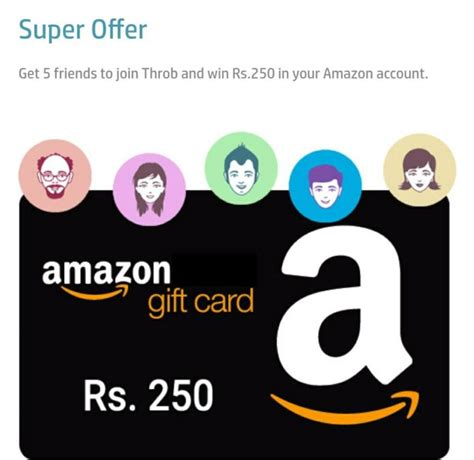 Apps To Get Amazon Gift Cards - refer 5 friends to throb app get rs 250 amazon gift card vouchers earticleblog