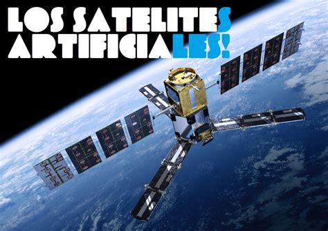 imagenes satelitales que son as 237 se fabrican los sat 233 lites artificiales ciencia y