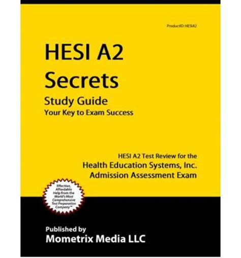 hesi a2 study guide hesi prep and practice test questions hesi a2 secrets study guide media mometrix 9781609710149