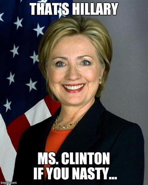 Hillary Clinton Meme Generator - hillary clinton meme imgflip