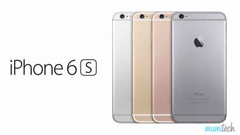 llegan el iphone 6s y iphone 6s plus precio caracter 237 sticas y opini 243 n desde mamitech mamitech