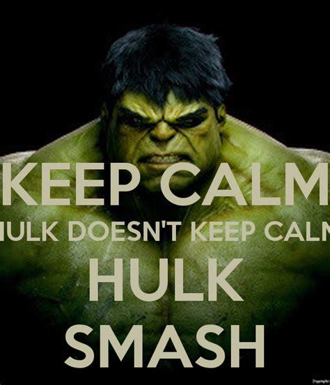 Hulk Smash Memes - keep calm hulk smash