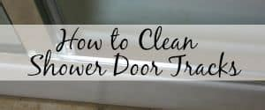 How To Clean Shower Door Tracks 5 Tricks To Cut The Clutter Centsable Momma