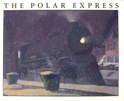 the polar express picture book top 100 picture books 56 the polar express by chris