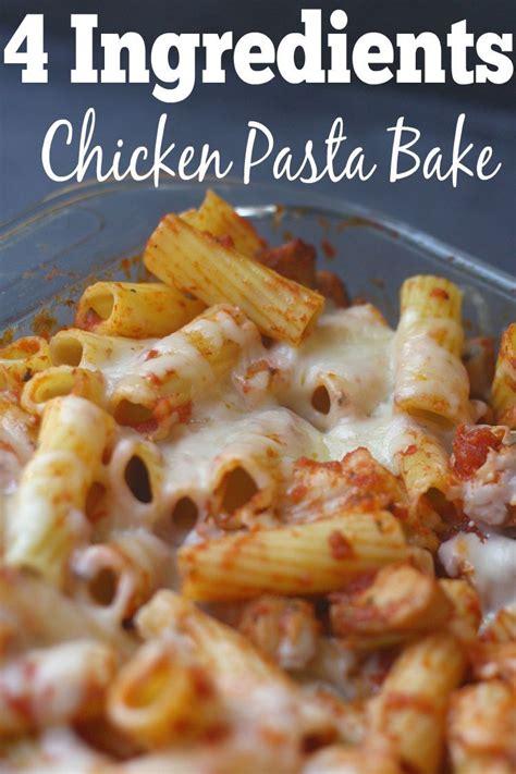 ingredients chicken pasta bake chicken pasta bake