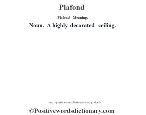Plafond Definition by Plafond Definition Plafond Meaning Positive Words