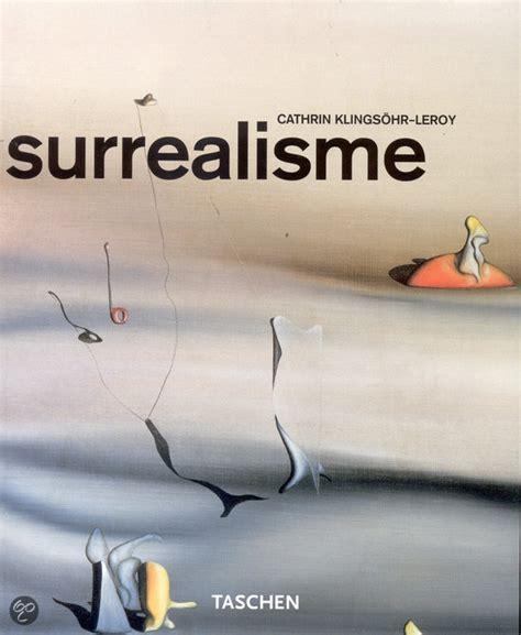 libro surrealism taschen basic art bol com surrealisme c klinsohr leroy 9783822835784