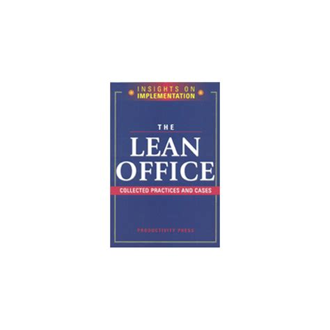 Lean Office by Asia Pacific Research Centre The Lean Office Collected
