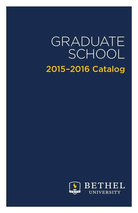 Bethel Mba Admission Requirements by Graduate School Catalog 2015 2016 By Bethel Issuu