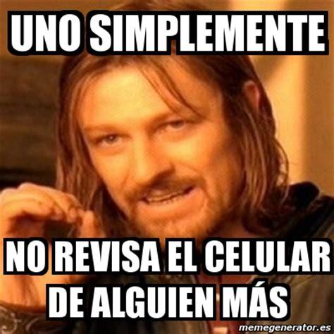 Meme Generator Boromir - meme boromir uno simplemente no revisa el celular de