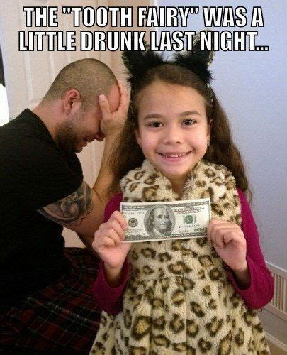 Drunk Kid Meme - drunk tooth fairy weknowmemes