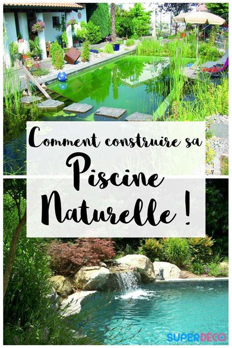 Construire Sa Piscine Naturelle 3888 by Construire Une Piscine Naturelle Avantages Et