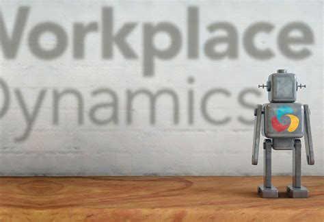 how workplacedynamics learned to stop worrying and artificial intelligence workplacedynamics