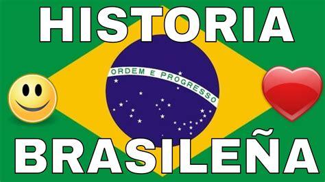 imagenes sorprendentes de brasil historia de brasil la verdadera historia de brasil youtube