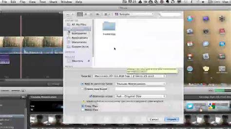 imovie tutorial   import video  imovie youtube