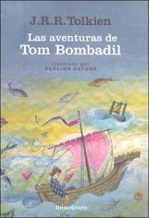 las aventuras de tom bombadil the adventures of tom bombadil y otros poemas de el libro rojo