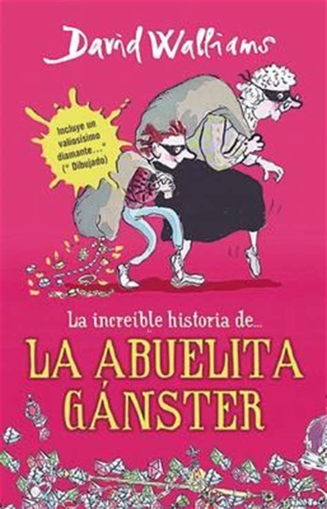 la abuela ganster la abuela ganster david walliams 9786073118569