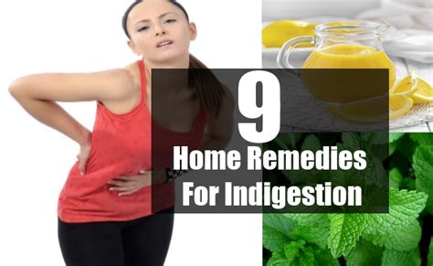9 home remedies for indigestion search home remedy