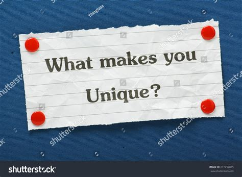 What Makes You Unique How - the question what makes you unique typed on a of