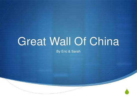 Great Wall Powerpoint Great Powerpoint