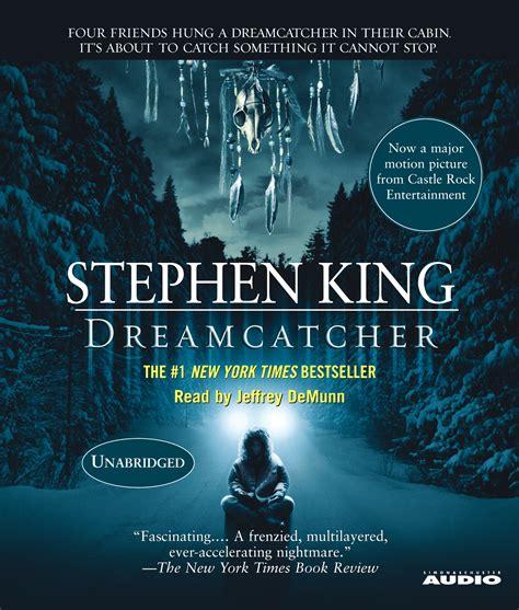 dreamcatcher stephen king movie dreamcatcher movie tie in audiobook by stephen king